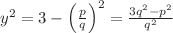 <math>y^2=3-\left(\frac{p}{q}\right)^2=\frac{3q^2-p^2}{q^2}</math>