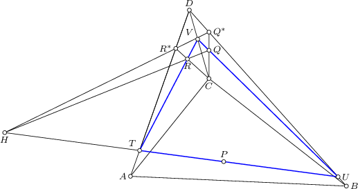 <math> \begin{tikzpicture}[>=latex, font=\footnotesize, scale=3] \coordinate(a) at (0,0); \coordinate(b) at (2.2,-0.1); \coordinate(d) at (0.6,1.7); \coordinate(c) at (0.8,1); \coordinate(p) at (0.95,0.15); \coordinate(r) at (0.58,1.2); \coordinate(q) at (0.8,1.289); \draw (a) -- (b) -- (c) -- cycle; \draw (a) -- (d) -- (c); \draw (b) -- (d); \coordinate (qs) at (intersection of c--q and b--d); \draw (c) -- (qs); \coordinate (rs) at (intersection of c--r and a--d); \draw (c) -- (rs); \coordinate (h) at (intersection of r--q and qs--rs); \draw (q) -- (h) -- (qs); \coordinate (t) at (intersection of h--p and a--d); \draw (h) -- (t) -- (d); \coordinate (u) at (intersection of h--p and b--d);  \coordinate (v) at (intersection of u--q and c--d); \draw[thick, blue] (t) -- (u) -- (v) -- cycle; \foreach \P in {a,b,c,d,p,q,r,qs,rs,h,t,u,v} \draw[fill=white] (\P) circle (0.02); \node[left] at (a) {$A$}; \node[right] at (b) {$B$}; \node[below] at (c) {$C$}; \node[above] at (d) {$D$}; \node[above] at (p) {$P$}; \node[right] at (q) {$Q$}; \node[below] at (r) {$R$}; \node[right] at (qs) {$Q^\ast$}; \node[left] at (rs) {$R^\ast$}; \node[below] at (h) {$H$}; \node[above left] at (t) {$T$}; \node[right] at (u) {$U$}; \node[above left] at (v) {$V$}; \end{tikzpicture} </math>