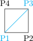 <math> \begin{tikzpicture}   \draw (0,0)  -- (1,0) node [below] {P2} -- (1,1) -- (0,1) node [above] {P4} -- (0,0) ;   \draw [cyan] (0,0) node [below] {P1} -- (1,1) node [above] {P3} ; \end{tikzpicture} </math>