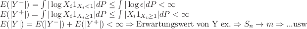 E(|Y^-|) = \int |\log X_i 1_{X_i <1}|dP \leq \int |\log \epsilon |dP < \infty