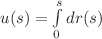 <math>u(s) = \int \limits_{0}^{s} dr(s)</math>